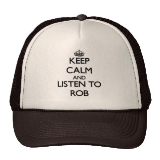keep_calm_and_listen_to_rob_hat